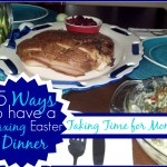 5 Ways to have a Relaxing Easter Dinner #HoneyBakedEaster