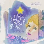 Katie and the North Star Blast and Giveaway