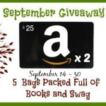 September Giveaway – (2) $25 Amazon Gift Card and (5) Book Swag Packs