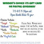Winner's Choice Giveaway $75Gift Cards July 5-August 5