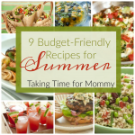 9 Budget-Friendly Recipes for Summer