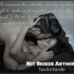Not Broken Anymore by Tawdra Kandle