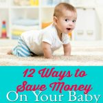 12 Ways to Save Money on Your Baby