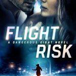 Flight Risk (Dangerous Eight Book 1) by Sloane Savage