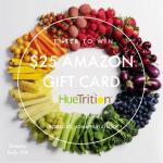 HueTrition $25 Amazon Gift Card Giveaway