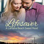 Free Ebook of Lifesaver – A Lantana Beach Sweet Read