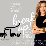 Break Up! With Your Rental by Courtney J.E. Poulos and Contest