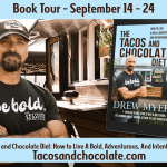 The Tacos and Chocolate Diet: How to Live A Bold, Adventurous, And Intentional Life